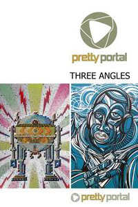 "Pretty Portal - ""THREE ANGLES"""