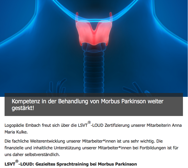 Logopädie Embach, Morbus Parkinson, LSVT®-Loud, Lee Silverman Voice Treatment, Dysphagie
